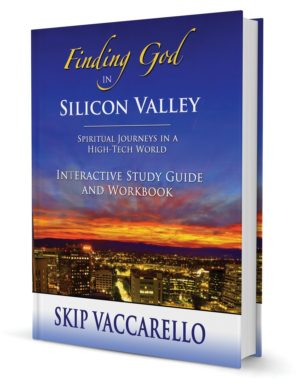Finding God in Silicon Valley Study Guide & Workbook
