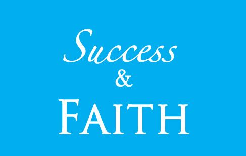 Success & Faith