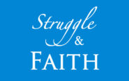 Struggle & Faith